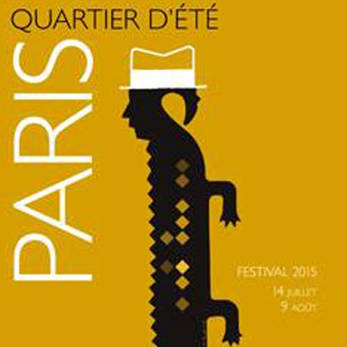 14/07 au 09/08/2015 : Festival Paris Quartier d'été !